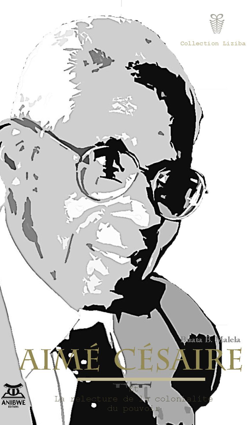B. Malela, Aimé Césaire et la relecture de la colonialité du pouvoir