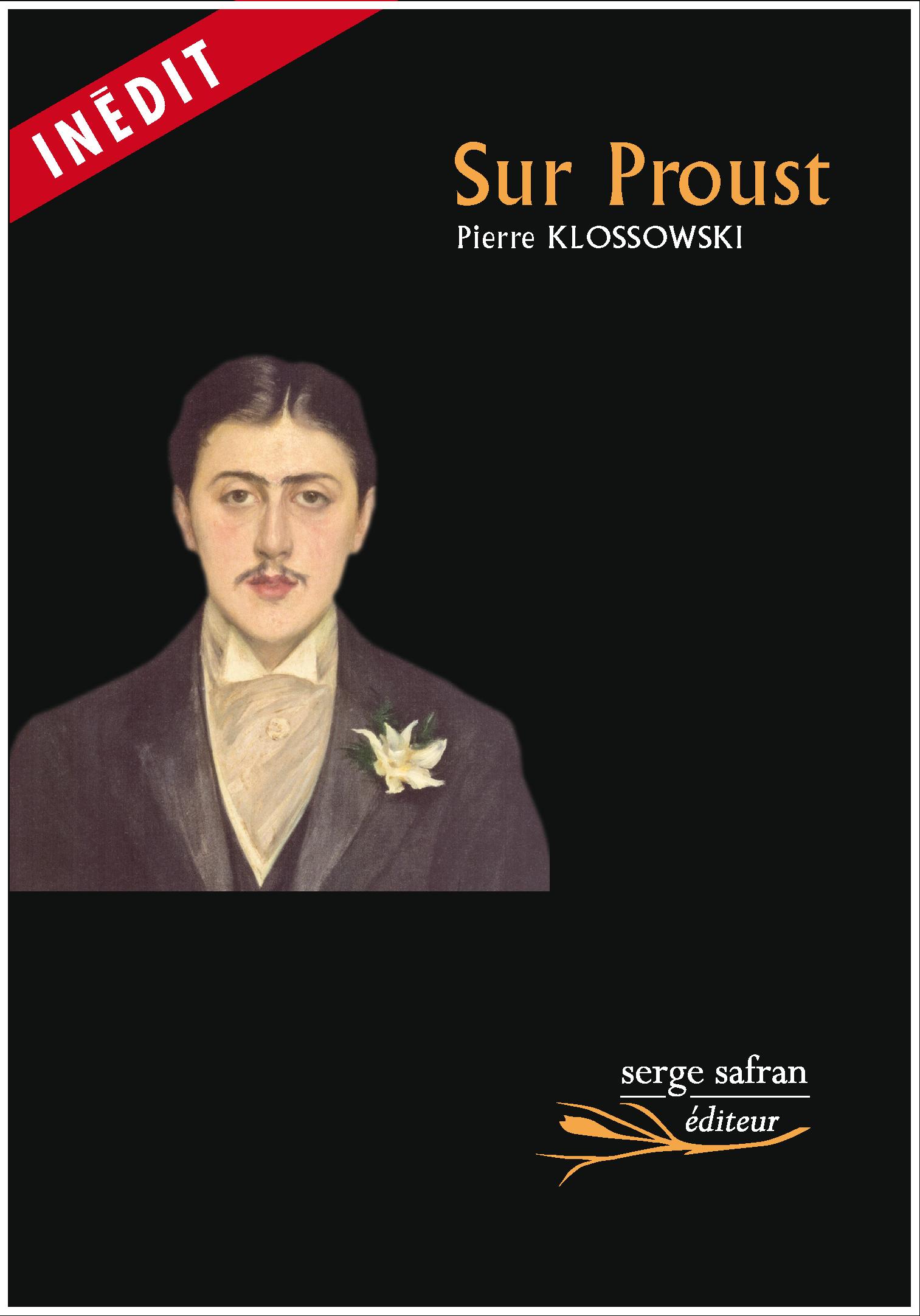 P. Klossowski, Sur Proust (inédit)