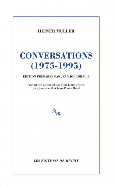 Heiner Müller, Conversations (1975-1995)