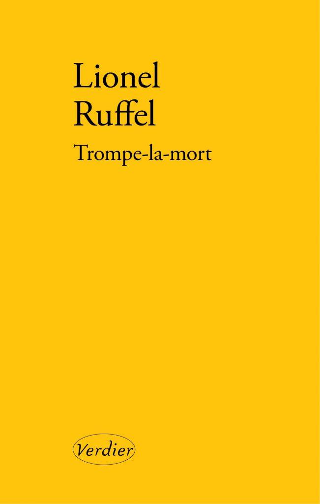 L. Ruffel, Trompe-la-mort