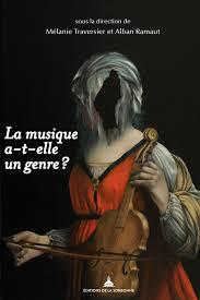 M. Traversier, A. Ramaut (dir.), La musique a-t-elle un genre ?