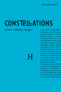 A. Mare, Constellations – Textes, matières, images