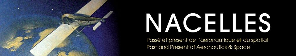 <em>Nacelles. Passé et présent de l'aéronautique et du spatial / Past and Present of Aeronautics & Space</em>, n° 5 :
