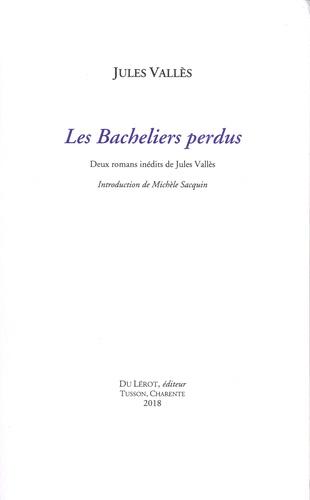 J. Vallès, Les bacheliers perdus (inédit)