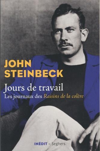 J. Steinbeck, Jours de travail. Les journaux des Raisins de la colère