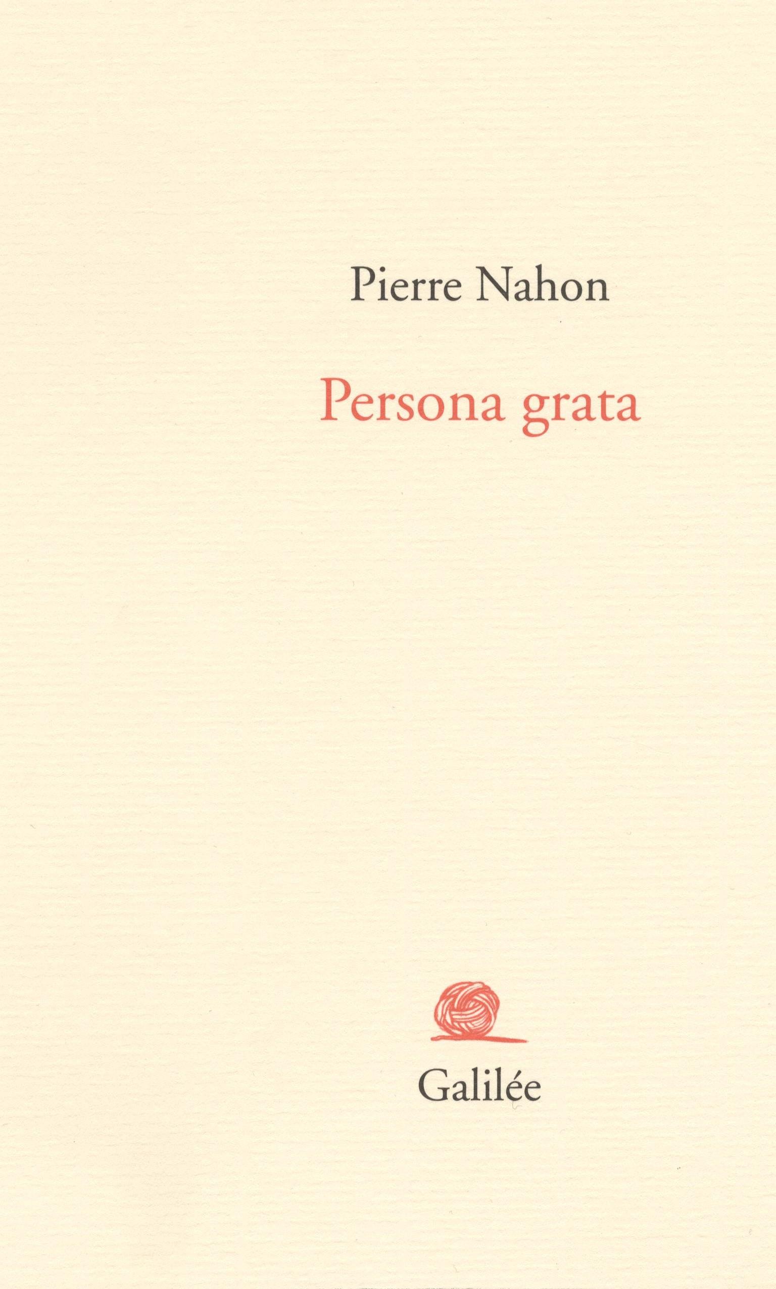 Pierre Nahon, Persona grata