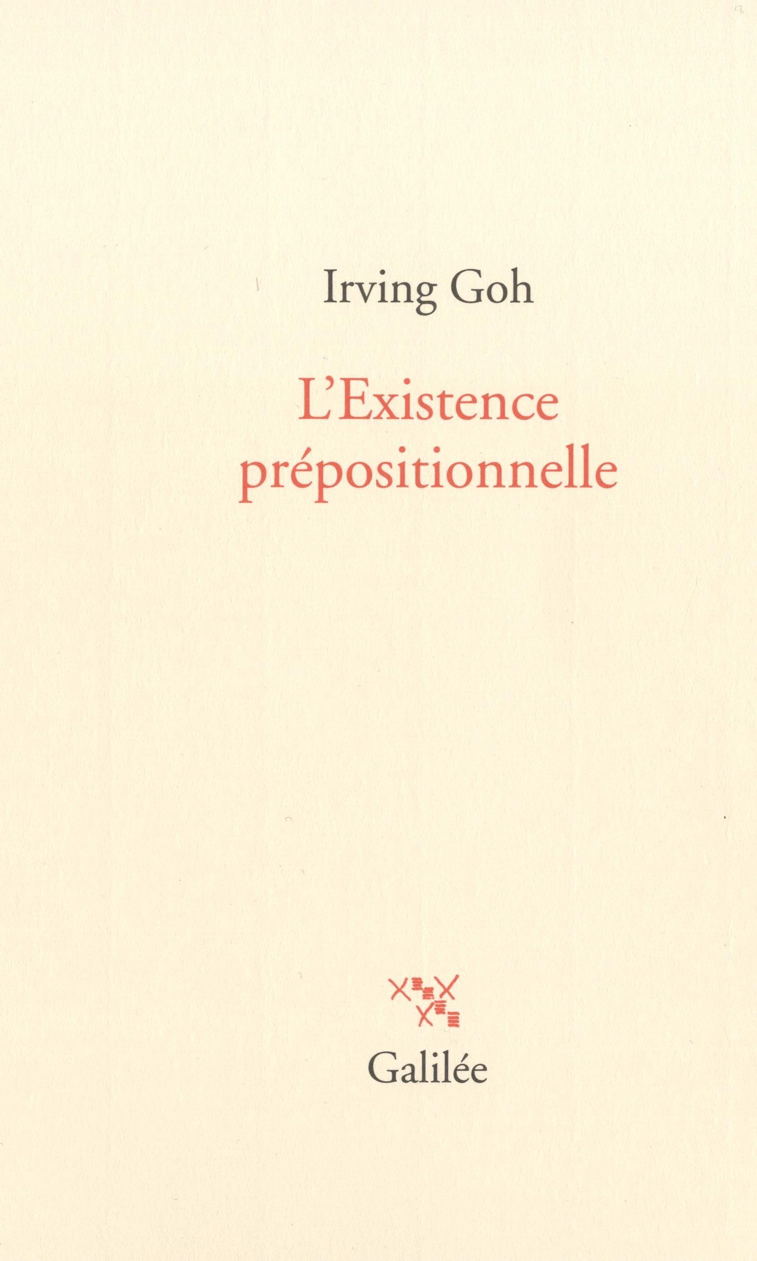 I. Goh, L'Existence prépositionnelle