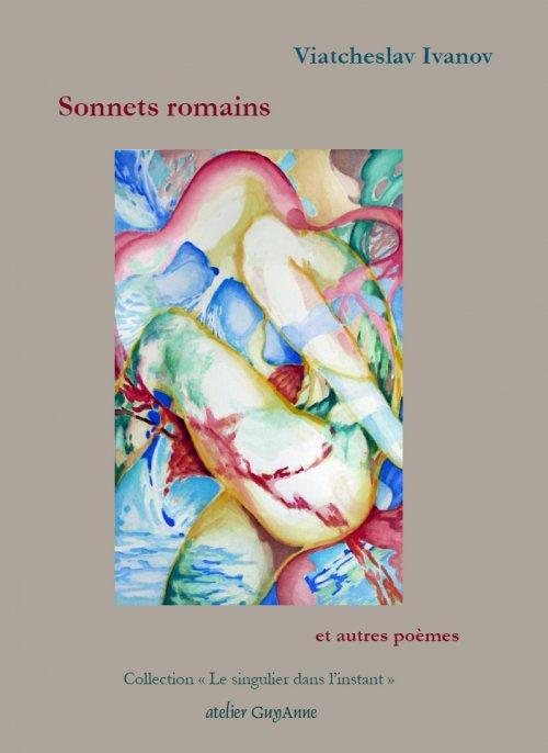 V.  Ivanov, Sonnets romains et autres poèmes.