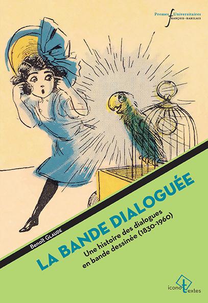 B. Glaude, La Bande dialoguée. Une histoire des dialogues de bande dessinée (1830-1960)