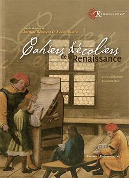 C. Bénévent, W. Bisaro (dir.) Cahiers d'écoliers de la Renaissance