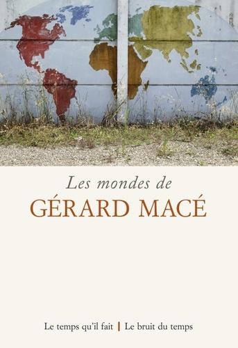 R. Boulaâbi, C. Coste (dir.), Les mondes de Gérard Macé