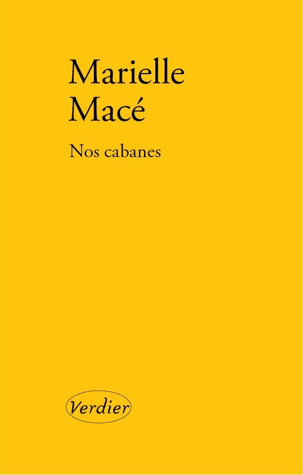 M. Macé, Nos cabanes