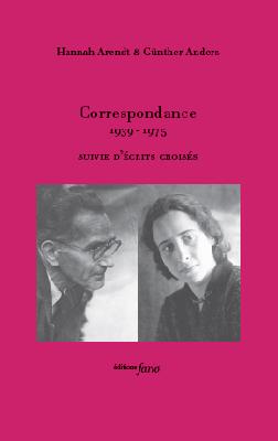 H. Arendt & G. Anders, Correspondance 1939-1975