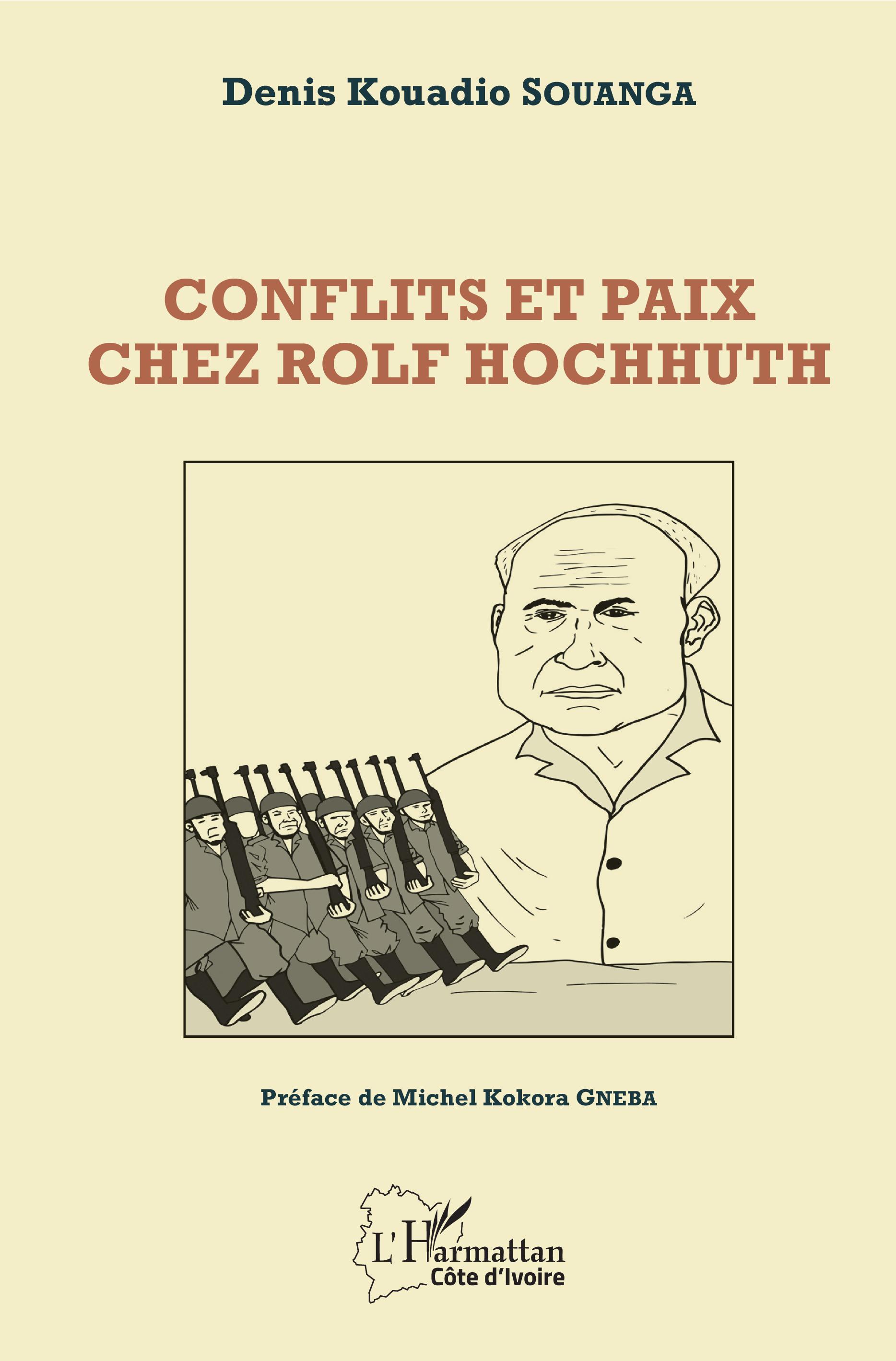 D. K. Souanga, Conflits et paix chez Rolf Hochhuth