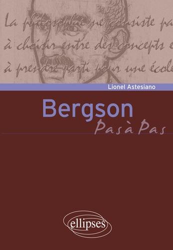L. Astesiano, Bergson, pas à pas