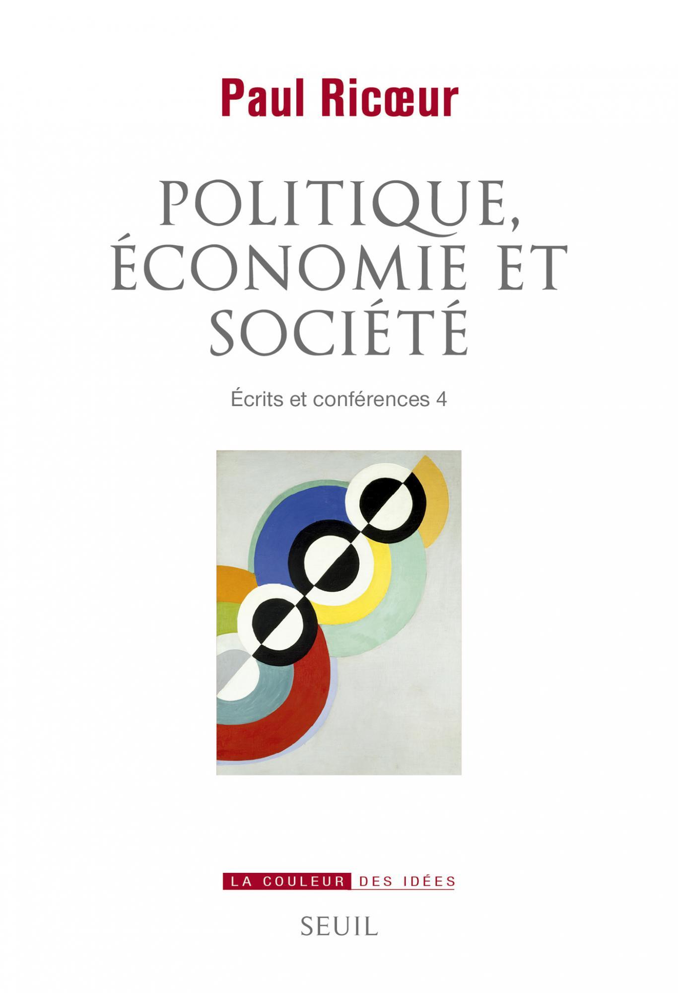 P. Ricœur, Politique, économie et société. Écrits et conférences, vol. 4