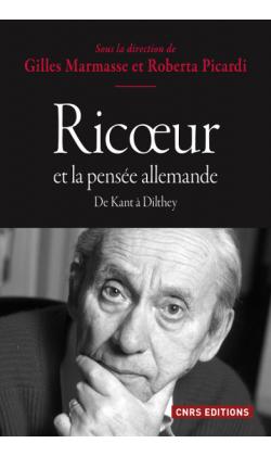 G. Marmasse, R. Picardi, Ricoeur et la pensée allemande. De Kant à Dilthey