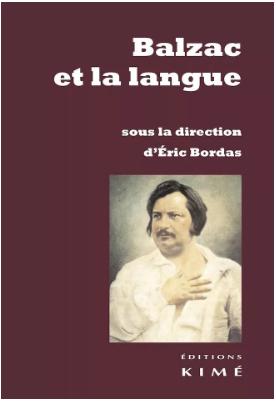 E. Bordas (dir.), Balzac et la langue