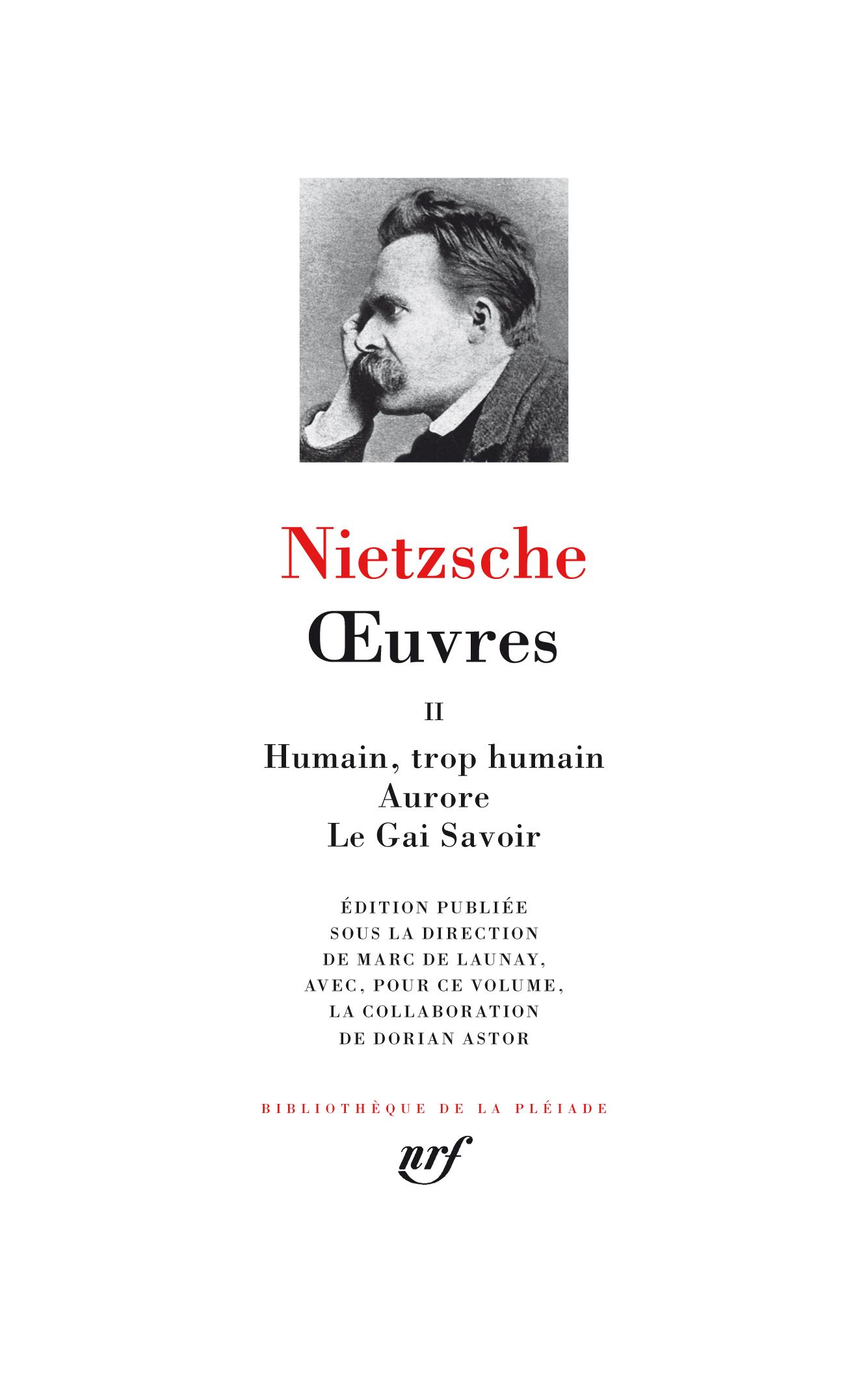 Friedrich Nietzsche, Œuvres, tome II