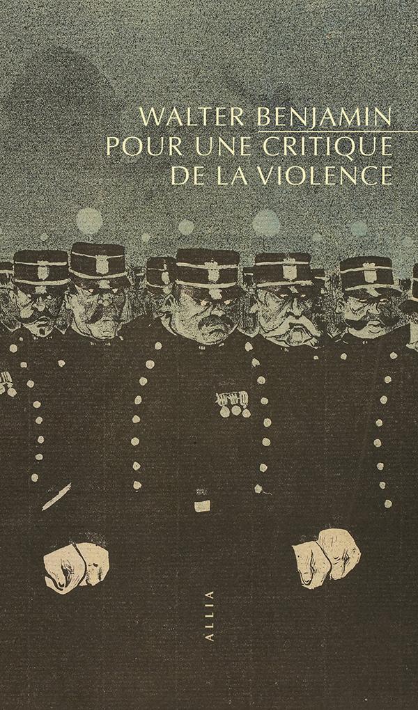 W. Benjamin, Critique de la violence (nouvelle trad. A. Wiser)