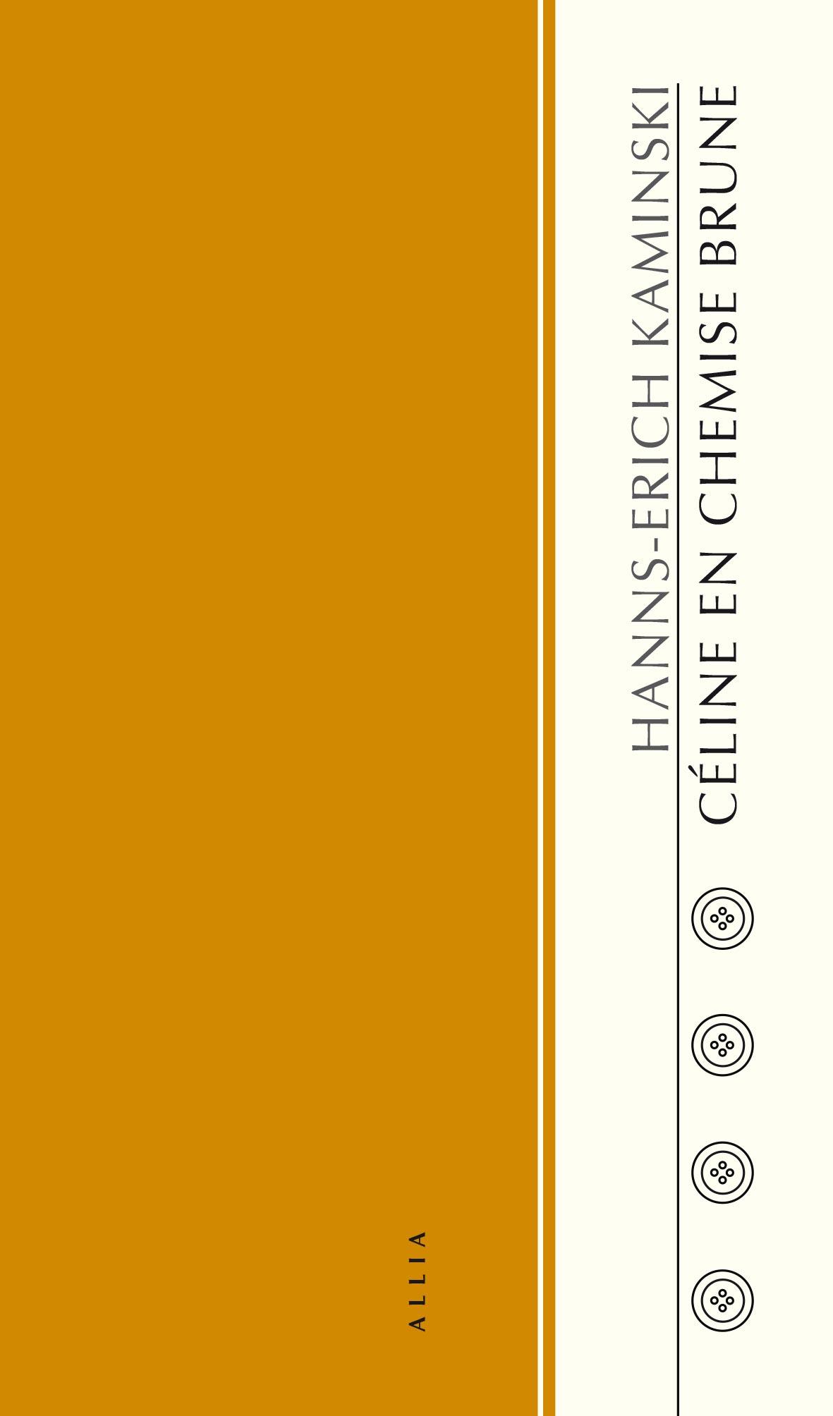 H.E. Kaminski, Céline en chemise brune