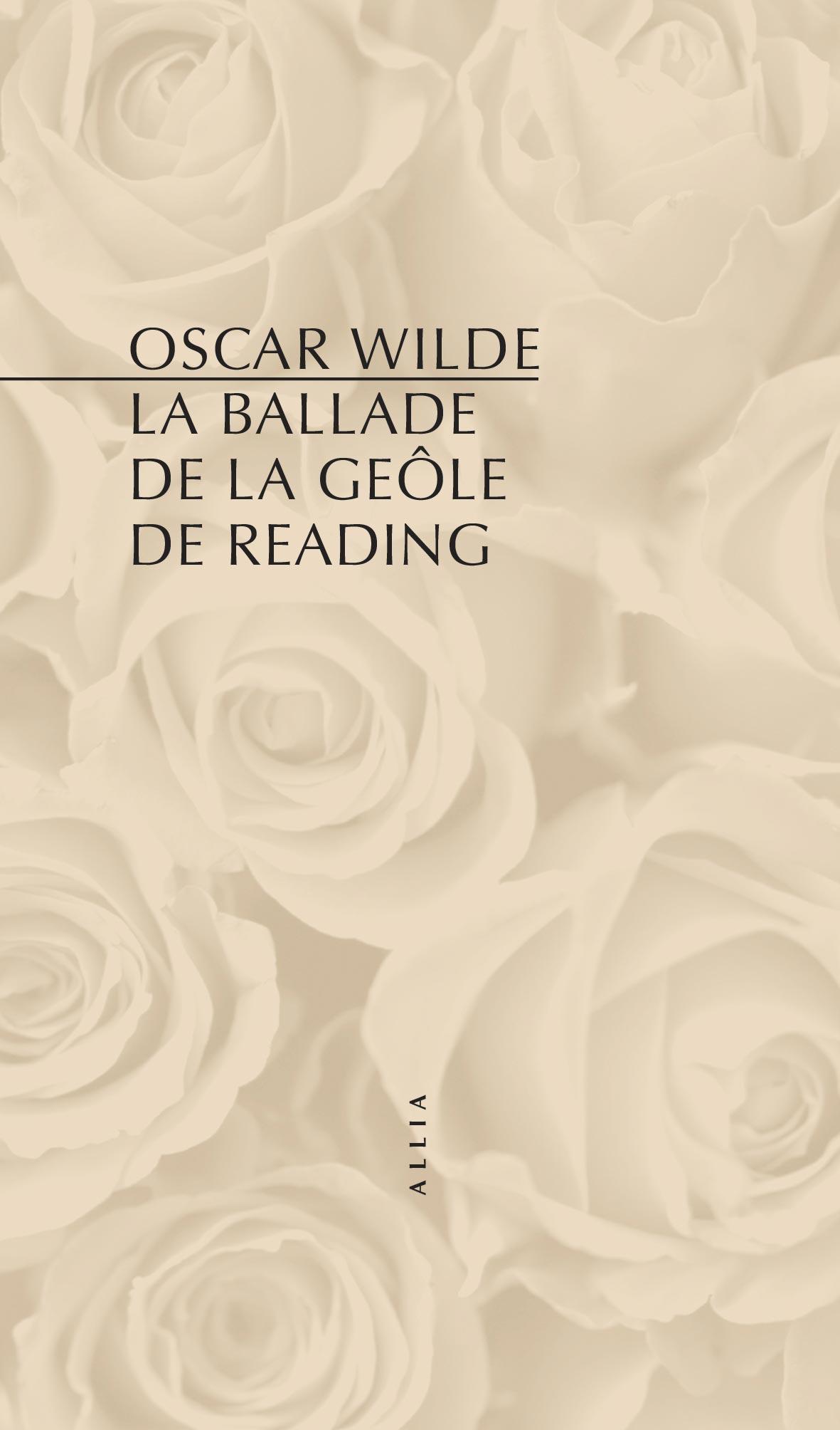 Oscar Wilde, La Ballade de la geôle de Reading