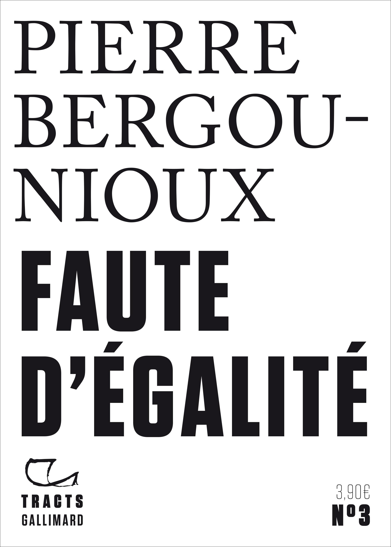 P. Bergounioux, Faute d'égalité