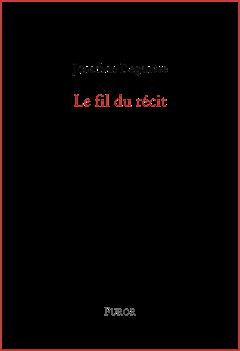 J. Degenève, Le Fil du récit
