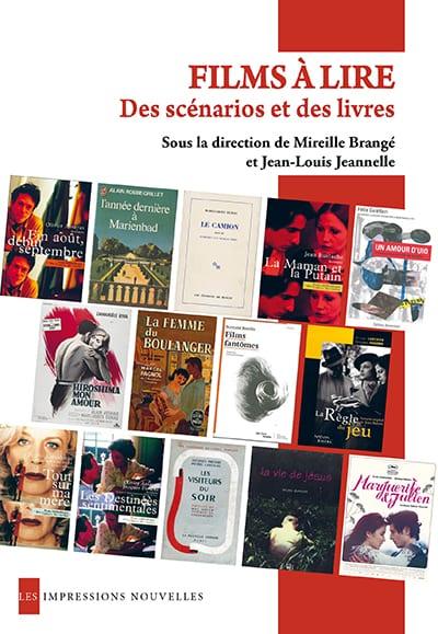 M. Brangé, J.-L. Jeannelle (dir.), Films à lire. Des scénarios et des livres