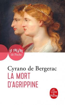 Cyrano Bergerac, La Mort d'Agrippine