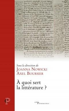 A. Boursier & J. Nowicki (dir.), À quoi sert la littérature ?