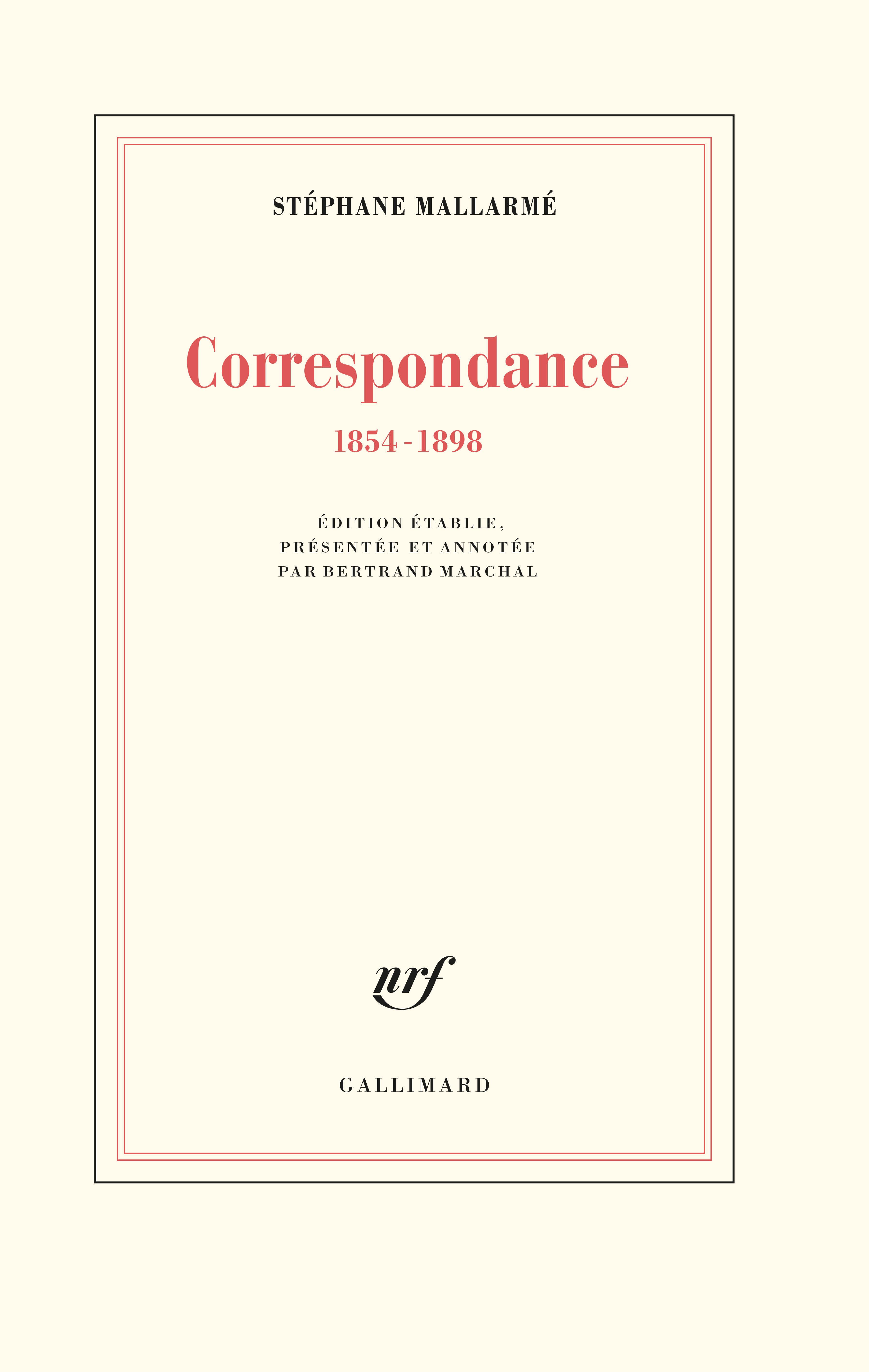 Mallarmé, Correspondance (éd. B. Marchal)
