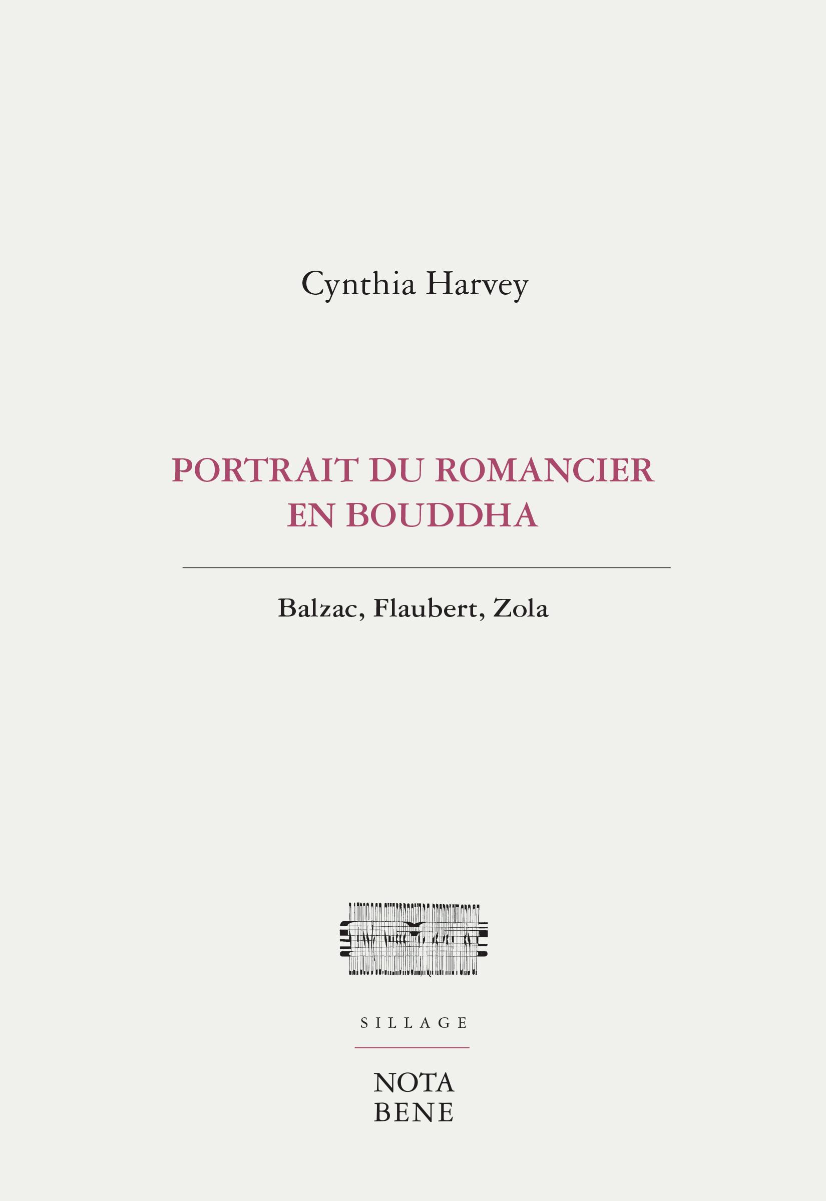 C. Harvey, Portrait du romancier en bouddha. Balzac, Flaubert, Zola