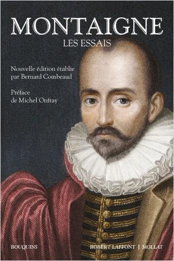 Montaigne, Les Essais (éd. B. Combeaud, coll.