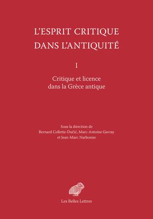 B. Collette-Dučić, M.-A. Gavray et J.-M. Narbonne (dir.), L'Esprit critique dans l'Antiquité