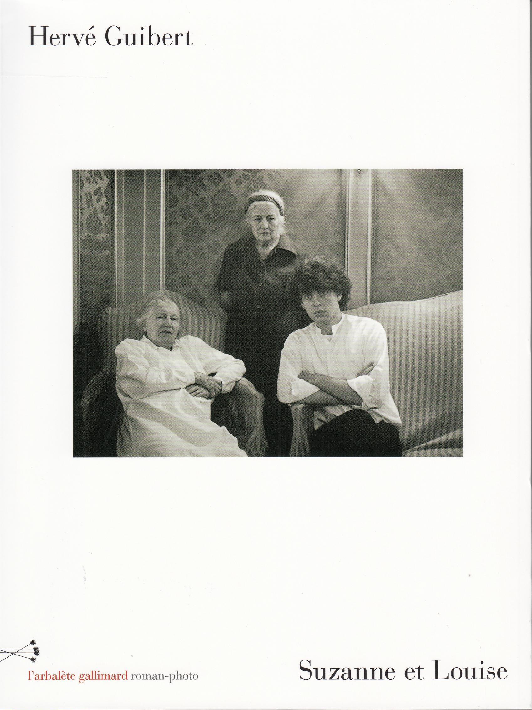 H. Guibert, Suzanne et Louise. Roman-photo (nouvelle éd.)