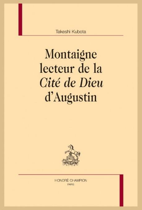 T. Kubota, Montaigne lecteur de la Cité de Dieu d'Augustin