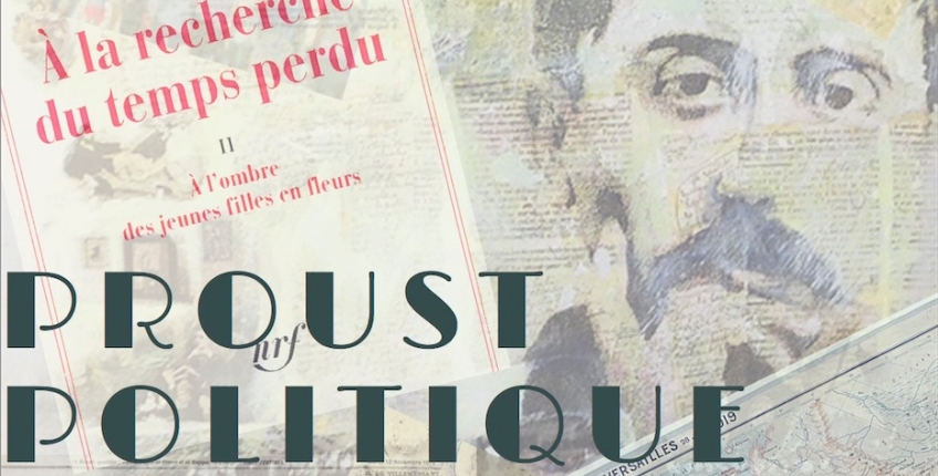 Proust politique. De l'Europe du Goncourt 1919 à l'Europe de 2019 (Milan)