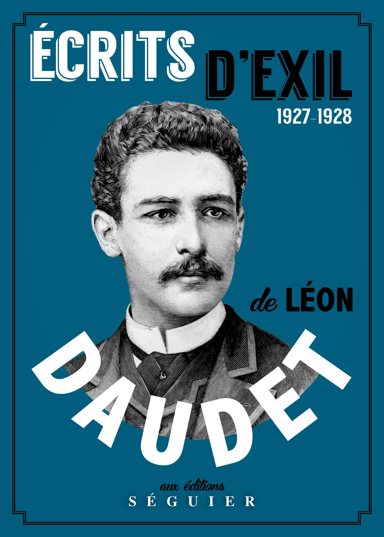 L. Daudet, Écrits d'exil, 1927-1928