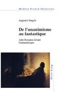 A. Voegele, De l'unanimisme au fantastique. Jules Romains devant l'extraordinaire