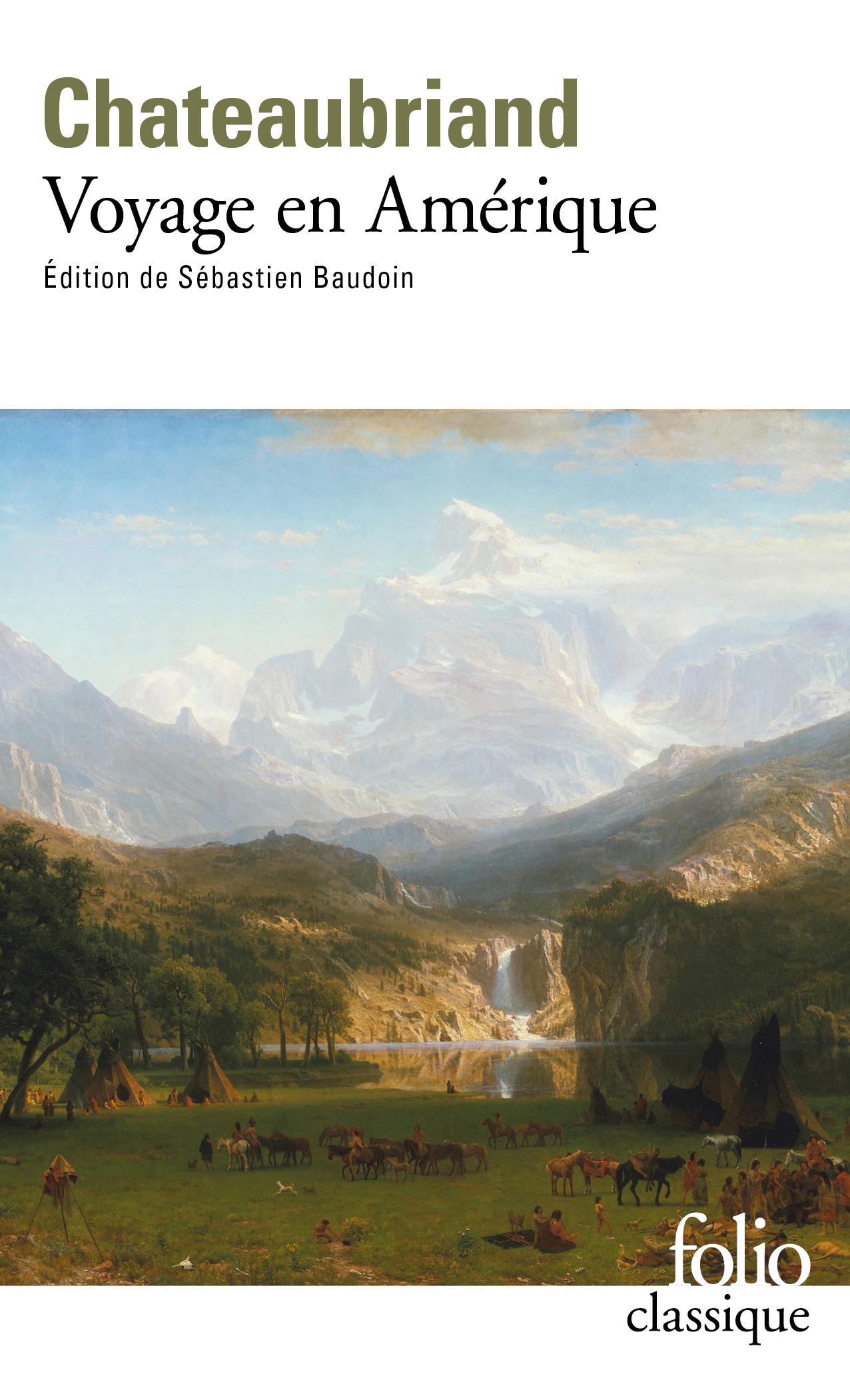Chateaubriand, Voyage en Amérique (éd. S. Baudoin, Folio)