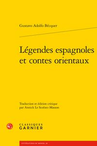 G. A. Bécquer: Légendes espagnoles et contes orientaux, anthologie de textes (éd. A. Le Scoëzec Masson)