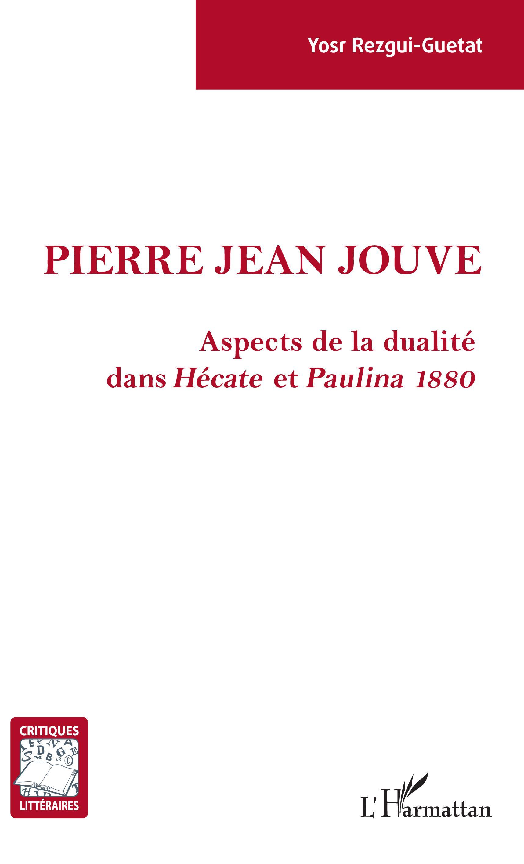Y. Rezgui-Guetat, Pierre Jean Jouve