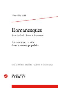 Romanesques. Revue du Cercll / Roman & Romanesque 2018, Hors-série -