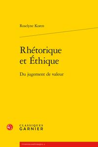 R. Koren, Rhétorique et Éthique. Du jugement de valeur