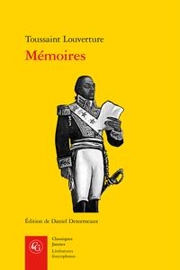 Toussaint Louverture, Mémoires (éd. D. Desormeaux)
