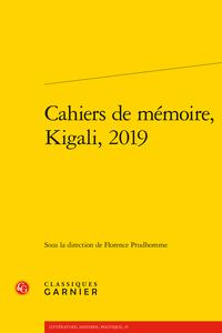 F. Prudhomme (dir.), B Kanyana Kabale, O. Mukantagara (trad.),Cahiers de mémoire, Kigali, 2019