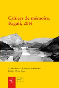 F. Prudhomme (dir.), L. Munyaburanga Basengo, C. Kalinda, Leiny Munyakazi (trad.), Cahiers de mémoire, Kigali, 2014