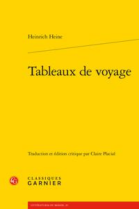 H. Heine, Tableaux de voyage (éd. C. Placial)