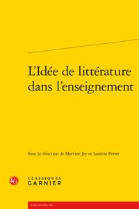 M. Jey et L. Perret-Truchot (dir.), L'Idée de littérature dans l'enseignement